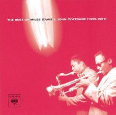 The Best of Miles Davis & John Coltrane: 1955-1961 [CD]