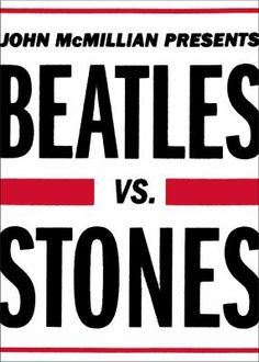 The Beatles and the Rolling Stones have long been set up as competitors to each other, but as Beatles Vs. Stones shows, their connection to each other wasn't really so black and white. They may have been competitors of sorts, but they also respected each other; their supposed rivalry had more to do with their managers and promoters than with any personal enmity.