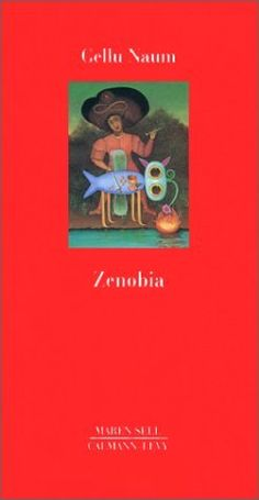 Zenobia (French Edition) by Gellu Naum