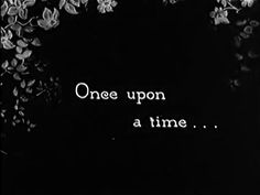 Once Upon a Time Calligraphy   Once Upon A Time Writing Gif We live more than. something
