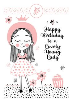 Send a lovely young lady birthday greetings with this cute girl. Free online Happy Birthday To Lovely Young Lady ecards on Birthday Birthday Greetings For Women, Belated Birthday Wishes, Birthday Wishes For Kids, Birthday Wishes Cards, Happy Birthday Messages, Happy Birthday Quotes, Happy Birthday Images, Happy Birthday Banners, Happy Birthday Lovely Lady