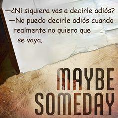 Pedacito de libro: Maybe Someday # 5
