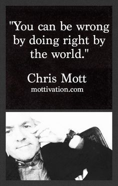 Sprinkles of wisdom to think about... Chris Mott - www.mottivation.com
