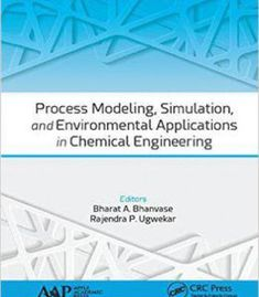 Process Modeling Simulation And Environmental Applications In Chemical Engineering PDF