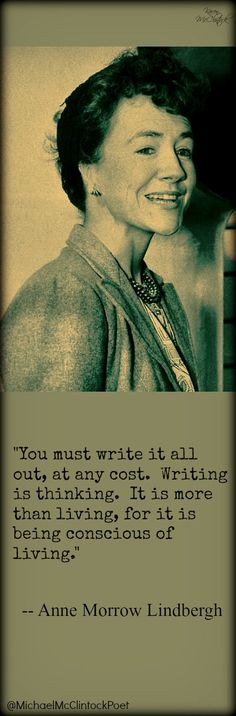 I loved Anne Morrow Lindbergh writing.  Favorite is a Gift from the Sea. Worth checking out.  -  Writing Tips by Famous Authors @Michael-McClintock-Poet.