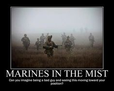 Marines in the Mist Military Quotes, Military Humor, Military Police, Military Spouse, Usmc Humor, Military Guys, Navy Military, Marine Corps Humor, Us Marine Corps