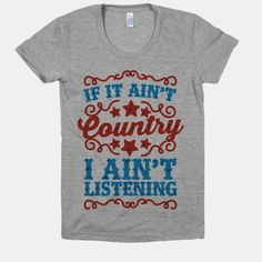If it Ain't Country, I Ain't Listening