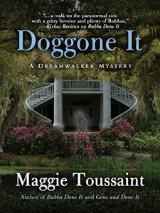 """Doggone It by Maggie Toussaint is the third book in the """"Dreamwalker"""" mystery series. Publisher: Five Star Publishing, October 2016 Dreamwalker Baxley Powell is worried when she's summoned to a hau… Childhood Fears, Dog Test, Ghost Dog, Charter Boat, Wipe Out, Mystery Series, Cozy Mysteries, Book Nooks, I Love Books"""