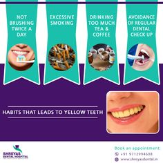 Do you have Yellow Teeth? Some of your daily habits can cause serious damage to your teeth and leads to yellow teeth.  Book an Appointment at Shreyas Dental Hospital and get that beautiful whiter, brighter teeth. 📞 +91-9712994608 | 🌐 www.shreyasdental.in  #WhiteTeeth #DentalImplant #TeethIn3Days