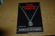 The Satanic Visits 1995 by Tennison, James M. 0533110750