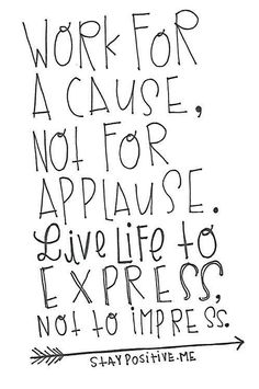 cause not applause