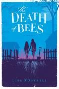 The Death of Bees: A Novel by Lisa O'Donnell ... a might read