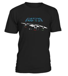 """# Flying Spark Drone T-Shirt with 'Ready to Go' text .  Special Offer, not available in shops      Comes in a variety of styles and colours      Buy yours now before it is too late!      Secured payment via Visa / Mastercard / Amex / PayPal      How to place an order            Choose the model from the drop-down menu      Click on """"Buy it now""""      Choose the size and the quantity      Add your delivery address and bank details      And that's it!      Tags: Perfect shirt for drone and…"""