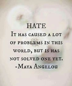 Hate...