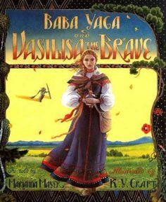 Baba Yaga and Vasilisa the Brave