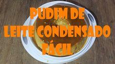 PUDIM DE LEITE CONDENSADO FÁCIL