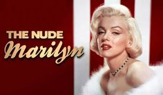 50 Rarely Seen Marilyn Monroe Playboy Photos In Celebration Of 'The Nude Marilyn'
