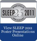 View SLEEP 2011 Poster Presentations Online