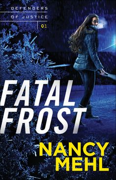Fatal Frost, written by Nancy Mehl, is book 1 in the Defenders of Justice series. U. S. Marshal Mercy Brennan is in the process of reestablishing a relationship with her father, Nick, an officer wi…