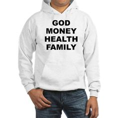 (FRONT) Men's light color white hoodie with God Money Health Family theme. God Money Health Family is the main order the average person place their values and priorities in. Available in white, Heather grey; small, medium, large, x-large, 2x-large for only $43.99. Go to the link to purchase the product and to see other options – http://www.cafepress.com/stgmhf