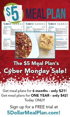 Cyber Monday Sale - up to 31% off $5 Meal Plan Annual & Six Month Subscriptions! Click for all the details! #cybermonday #5dollarmealplan