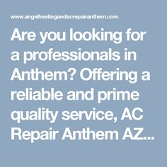 Are you looking for a professionals in Anthem? Offering a reliable and prime quality service, AC Repair Anthem AZ are the technicians to use. Contact us on (623) 232-3225. #AnthemACRepair #ACRepairAnthem #ACRepairAnthemAZ #AnthemHeatingandACRepair #HeatingandACRepairAnthem #HeatingandACRepairAnthemAZ