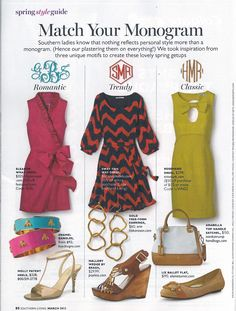 Only in Southern Living magazine can I find outfits to match my monogram style! Preppy Girl, Preppy Style, Style Me, Southern Ladies, Southern Prep, Southern Belle Style, Preppy Southern, Southern Comfort, Southern Fashion