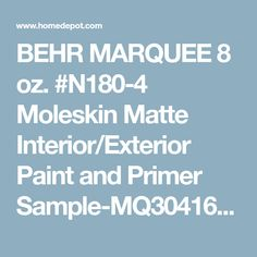 BEHR MARQUEE 8 oz. #N180-4 Moleskin Matte Interior/Exterior Paint and Primer Sample-MQ30416 - The Home Depot Pedestal Sink Bathroom, Sinks, Exterior Paint, Interior And Exterior, Behr Marquee Paint, Paint Primer, Moleskine, Paint Colors, Im Not Perfect
