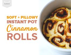 Soft + Pillowy Instant Pot Cinnamon Rolls