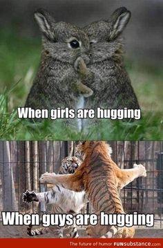 Girls vs Guys Hugging. hahaha. yes.