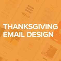 20 Thanksgiving Email Design Ideas In 2020 Email Design Design Thanksgiving