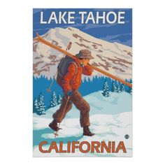 Skier Carrying Snow Skis - Lake Tahoe, California Posters (pinned by haw-creek.com)