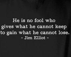 My senior quote | Jim Elliot