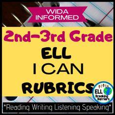 EL I CAN Rubrics (WIDA Informed, Kid Friendly)- 2nd & 3rd Grade   TpT Special Education Teacher, Teacher Pay Teachers, Language Acquisition, Progress Monitoring, Ell, Rubrics, Teacher Newsletter, I Can, Teaching