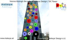 DC Tower Wien, Vienna in Dots Design / Photo © Kekeye Design e. Dots Design, Vienna, Tower, Eyes, Blog, Dots, Product Design, Lathe, Towers