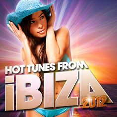 Hot Tunes from Ibiza