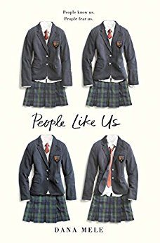 Searching for books for teen girls? Check out this list of the most popular teen books of 2018, including People Like Us by Dana Mele.