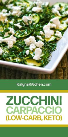 Zucchini Carpaccio is a delicious raw zucchini salad with lemon, herbs, and goat cheese and this is a delicious low-carb salad to make with small fresh zucchini! [found on kalynskitchen.com] #ZucchiniCarpaccio #VegetableCarpaccio #CarpaccioRecipe #ZucchiniSalad Salad Recipes Raw, Salad Dressing Recipes, Diet Recipes, Cooking Recipes, Healthy Recipes, Healthy Meals, Summer Squash And Zucchini Recipe, Raw Zucchini Salad, Summer Squash Recipes
