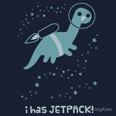 """I Has Jetpack!"" T-Shirts & Hoodies by KristyKate 