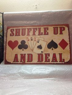 Shuffle Up And Deal Tin Sign