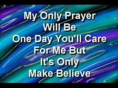 CONWAY TWITTY- It's Only Make Believe **WITH LYRICS**    -   My very favourite song of all time!