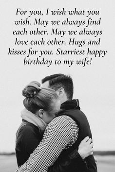 Loveliest happy birthday wishes for your wife. Tell her how much you love her with these lovely wishes and messages. Birthday Wishes For Wife, Wishes For You, Romantic Quotes, Love Her, Messages, Couple Photos, Instagram, Couple Shots