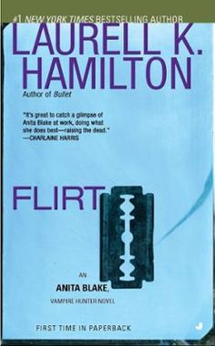 Flirt by Laurell K. Hamilton, Click to Start Reading eBook, Anita Blake has been asked to raise the dead-but the results aren't going to make everybody happy...