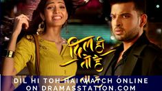 watchindiandramaonline,indianserialonline, watchhindiserialonline, watchhindiserialsonlinefree, Dil Hi Toh Hai September 2018 Watch Online 5th September, Tv Watch, Sony Tv, Full Episodes, Watches Online, Star, Movie Posters, Fictional Characters, Film Poster