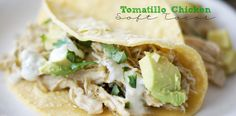 These tomatillo chicken soft tacos will knock your socks off. Absolutely delicious and so simple to make.