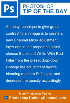 An easy technique to give great contrast to an image is to create a new Channel Mixer adjustment layer and in the properties panel, choose Black and White With Red Filter from the preset drop-down. Change the adjustment layer's blending mode to Soft Light, and decrease the opacity accordingly.