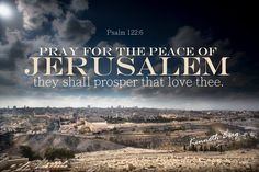 for the Peace of Jerusalem