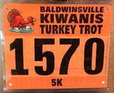 15th 5K - TURKEY TROT.  November 27, 2014.  Baldwinsville, NY.  Time 32:41min (10:32). Running Bibs, November, Turkey, Company Logo, Logos, November Born, Turkey Country, Logo