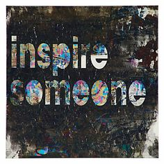 Inspire Someone | 12x12 -- While creating this multi colored giclee, artist Austin Beiv wanted this one, simple statement to influence, impel, and animate all who sees this piece. Feel inspired. Inspire features a high resolution image printed directly on canvas with a knife gel finish, inspired by inspiration itself.    Gallery wrapped giclee canvas with hand embellished texture.