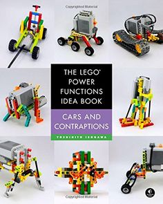 The LEGO Power Functions Idea Book, Vol. 2: Cars and Contraptions by Yoshihito Isogawa